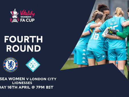 Chelsea to host London City Lionesses in Fourth Round of FA Cup