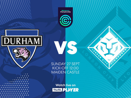 Live Stream: Watch London City Lionesses away at Durham this Sunday.