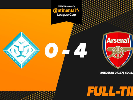 Valiant London City Lionesses Suffer 0-4 Conti Cup Defeat To Arsenal