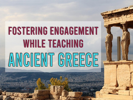 How to Foster Engagement With Your Ancient Greece Unit