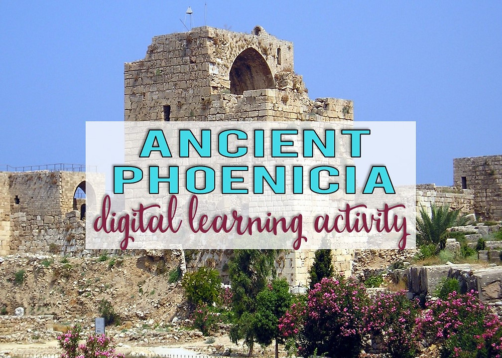 Ancient Phoenicia digital learning activity for world civilizations
