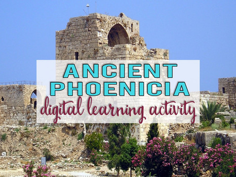 Learn about the Ancient Phoenicians: A Digital Activity