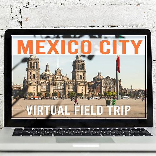 Mexico City Virtual Field Trip (Google Earth Exploration)