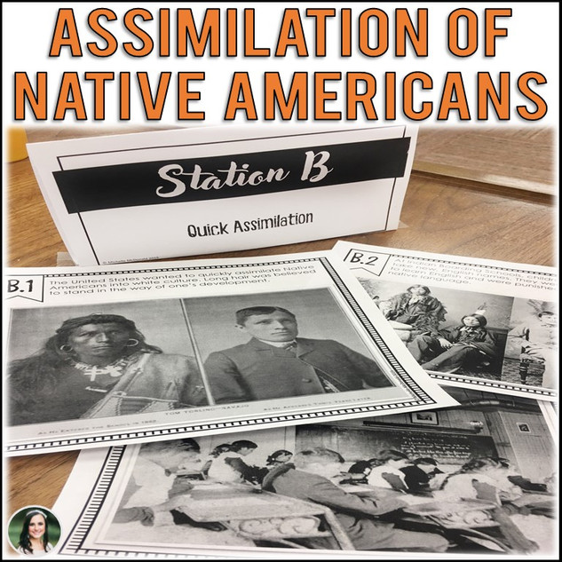 Assimilation of Native Americans Primary Source Stations