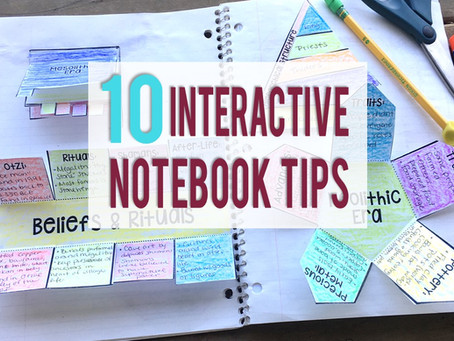 10 Interactive Notebook Tips for Your Social Studies Class