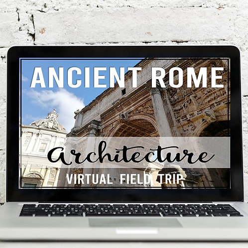 Ancient Rome Architecture Virtual Field Trip