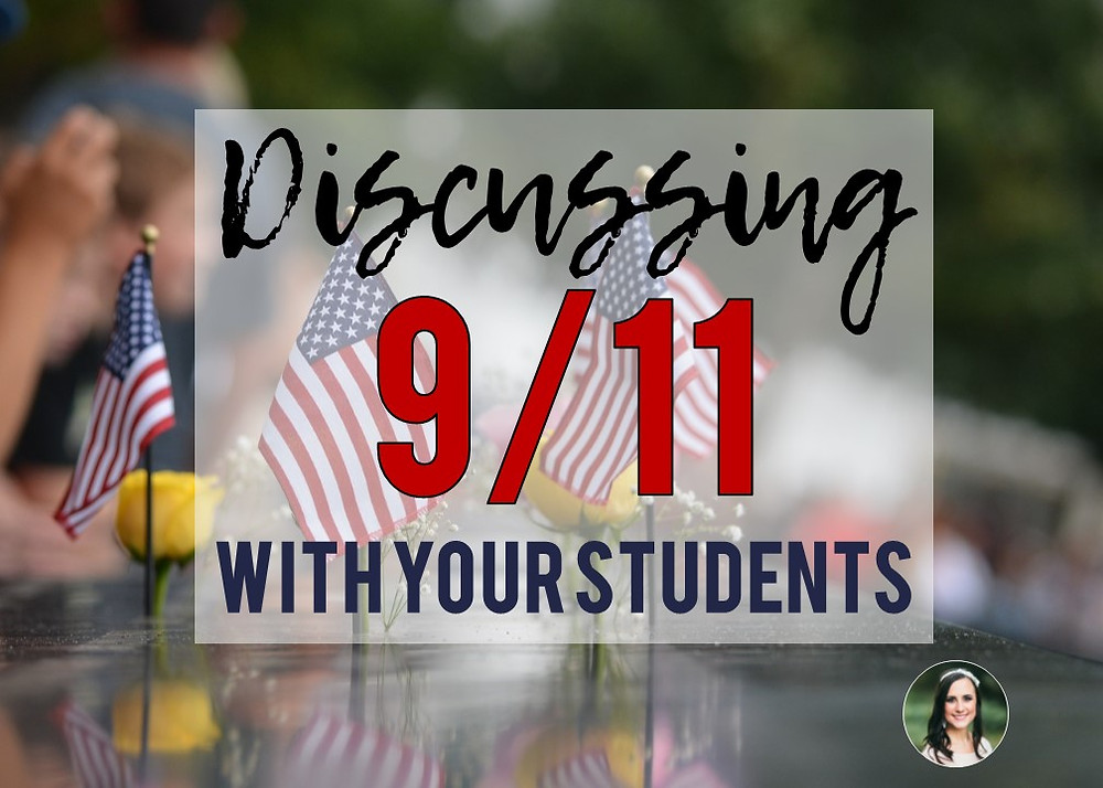 Ideas for discussing September 11th attacks with elementary and middle school students.