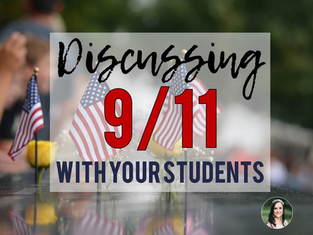 DISCUSSING 9/11 WITH YOUR STUDENTS