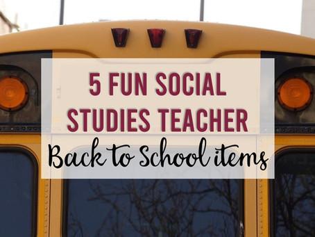 5 Fun Social Studies Teacher Back to School Items