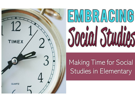 Embracing Social Studies in the Elementary Classroom