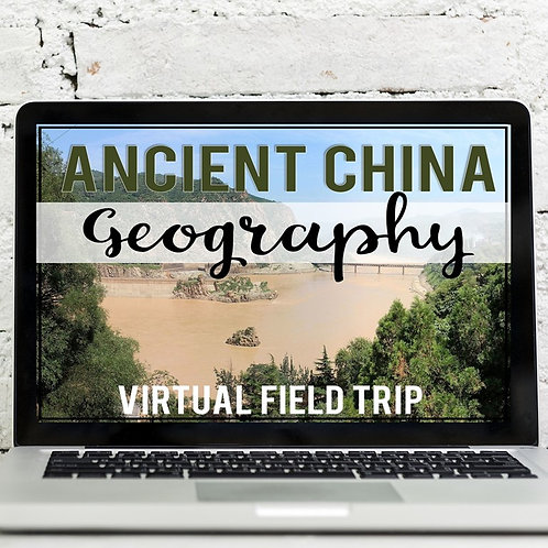 Ancient China Geography Virtual Field Trip (Google Earth Exploration)