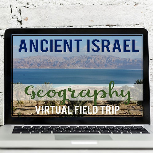 Ancient Israel Geography Virtual Field Trip (Google Earth Exploration)