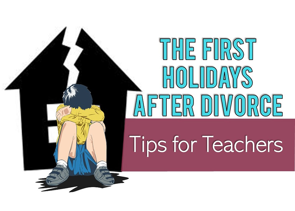 he first holidays after divorce tips for teachers. How to help students cope with divorce during the holiday season