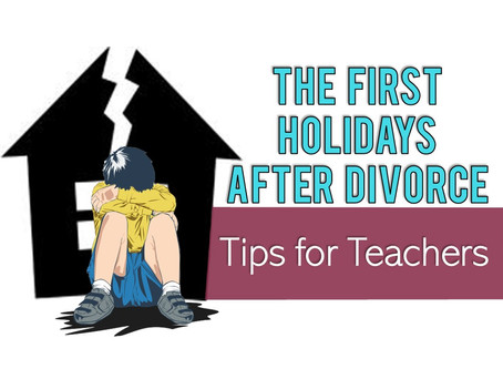 The First Holidays After Divorce: Tips for Teachers