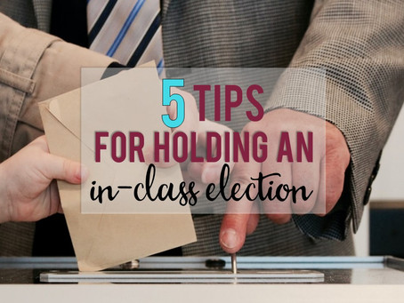 5 Tips for Holding an In-Class Election