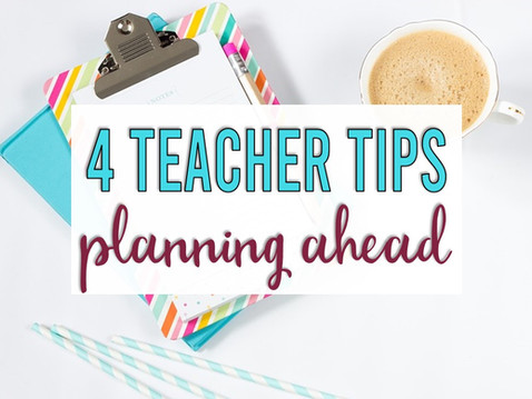 4 Tips for First-Year Teachers: Planning Ahead This Spring