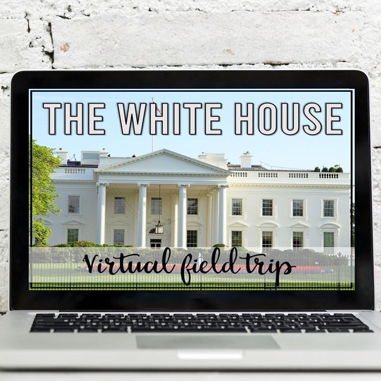 The White House Virtual Field Trip