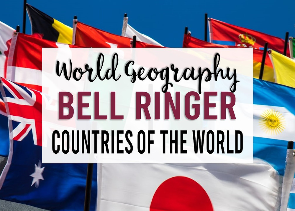 200+ Countries of the World Daily Bell Ringer for Your World Geography Class