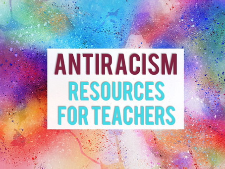 Anti-Racism Resources for Teachers