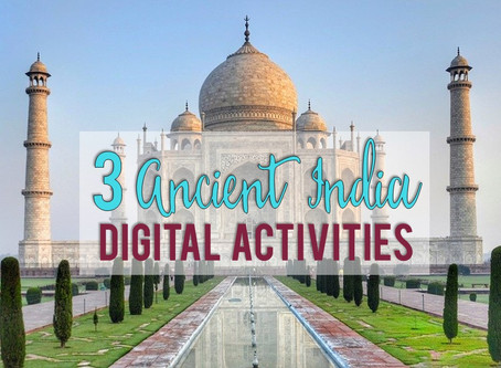 3 Fun Digital Activities for Teaching Ancient India
