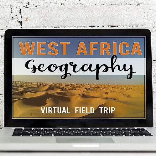 West Africa Geography Virtual Field Trip