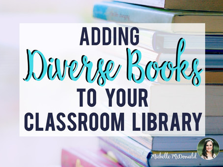 Adding Diverse Books to Your Classroom Library