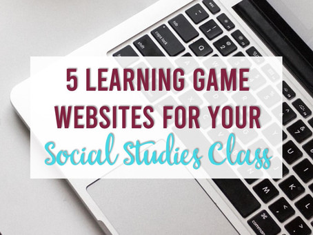 5 Learning Game Websites for Your Social Studies Class