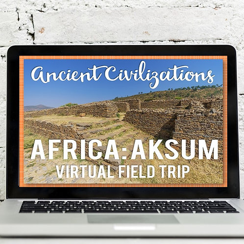 Ancient Civilizations: African Kingdom of Aksum Virtual Field Trip Google Earth