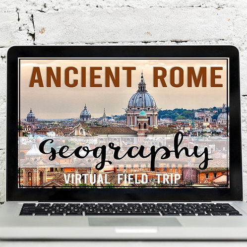 Ancient Rome Geography Virtual Field Trip (Google Earth Exploration)