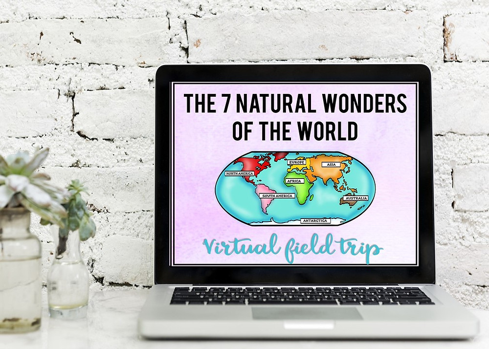 virtual field trip to the seven natural wonders of the world