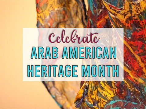 Celebrate Arab American Heritage Month in the Classroom