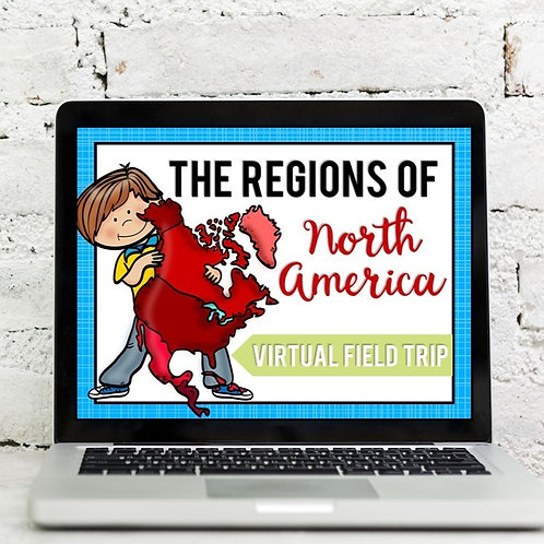 Regions of North America Virtual Field Trip Distance Learning Google Exploration