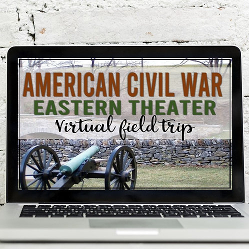 American Civil War: Eastern Theater Virtual Field Trip (Google Earth)