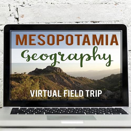 Ancient Mesopotamia: Geography Virtual Field Trip (Google Earth Exploration)