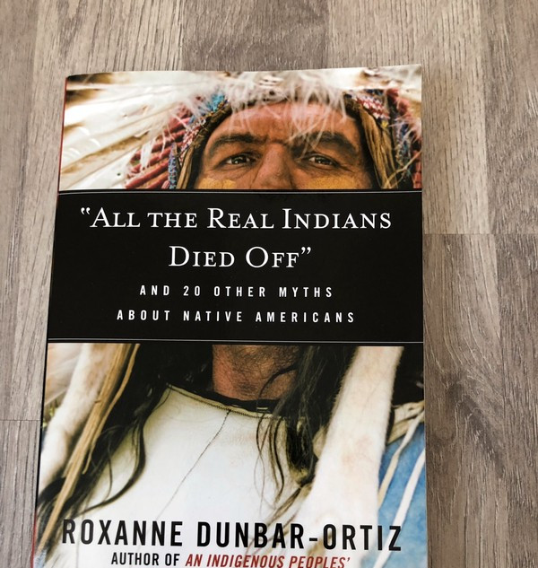 All the Real Indians Died Off and other