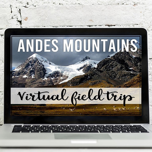 Andes Mountains Virtual Field Trip (Google Earth Exploration)