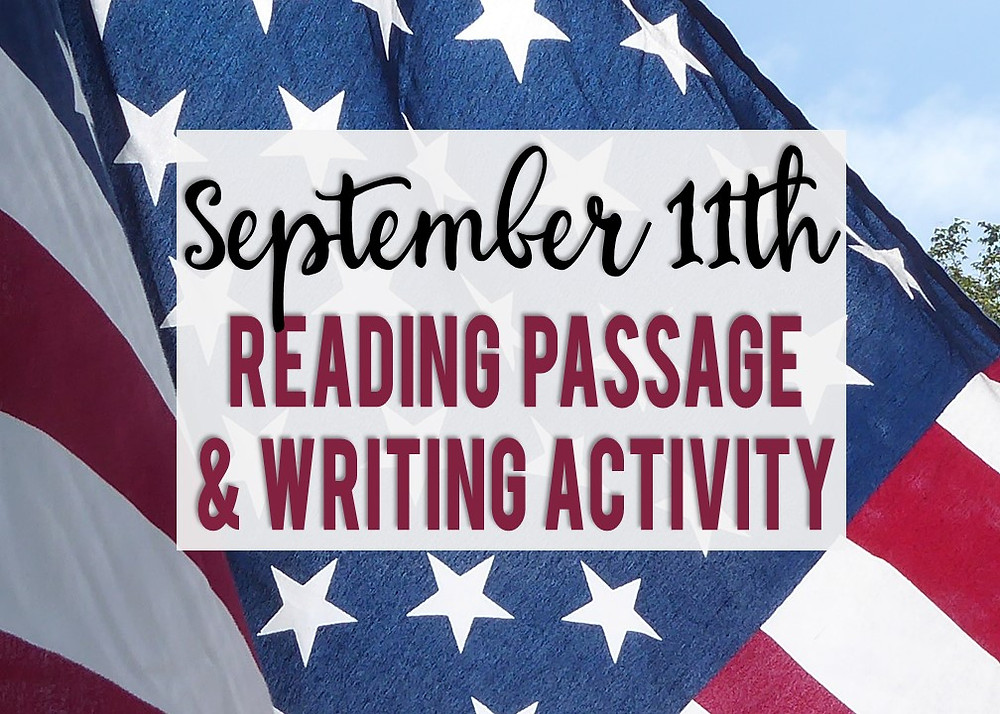 September 11th attacks reading passage and writing prompts activity