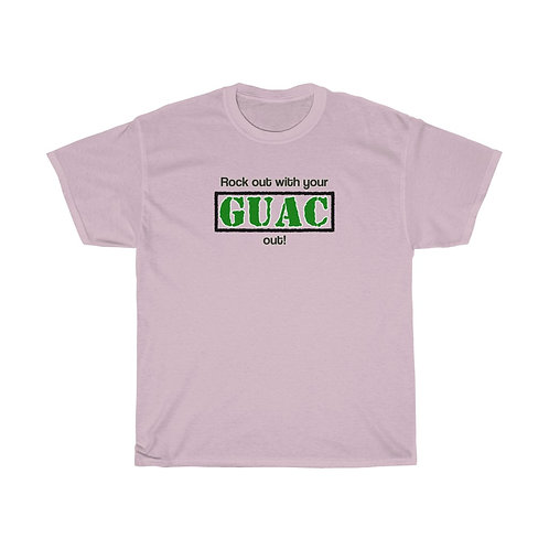 Rock Out With Your Guac Out! T-Shirt
