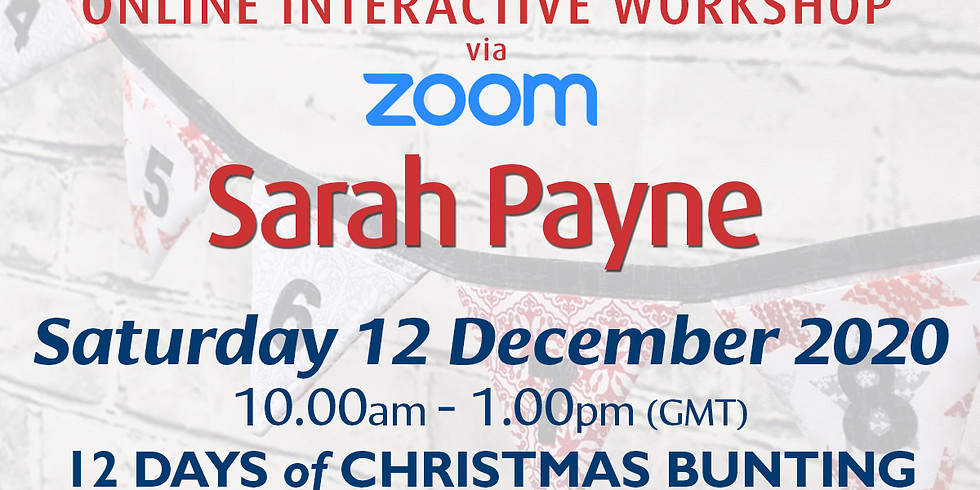 Saturday 12 December 2020: Online Workshop (Festive Bunting)