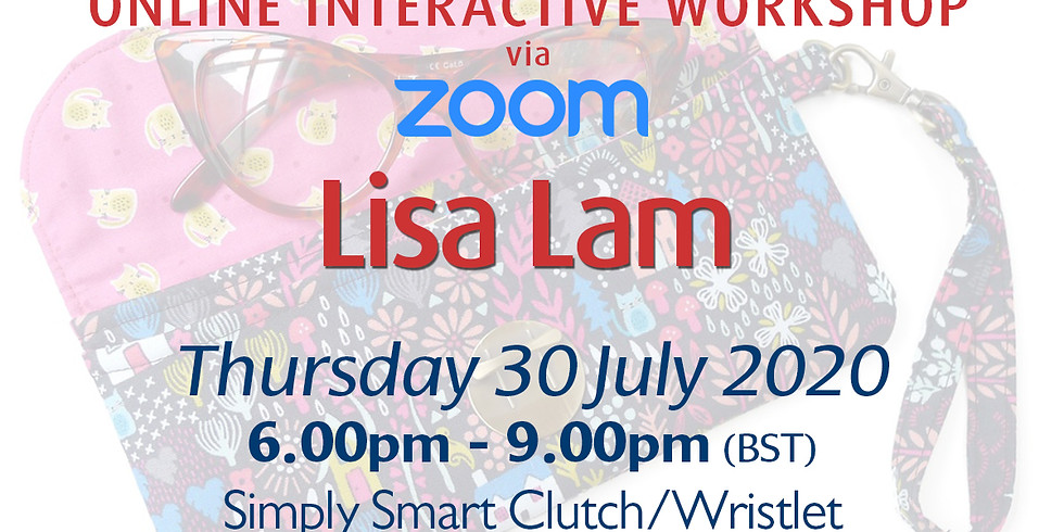Thursday 30 July 2020: Online Workshop (Simply Smart Clutch)