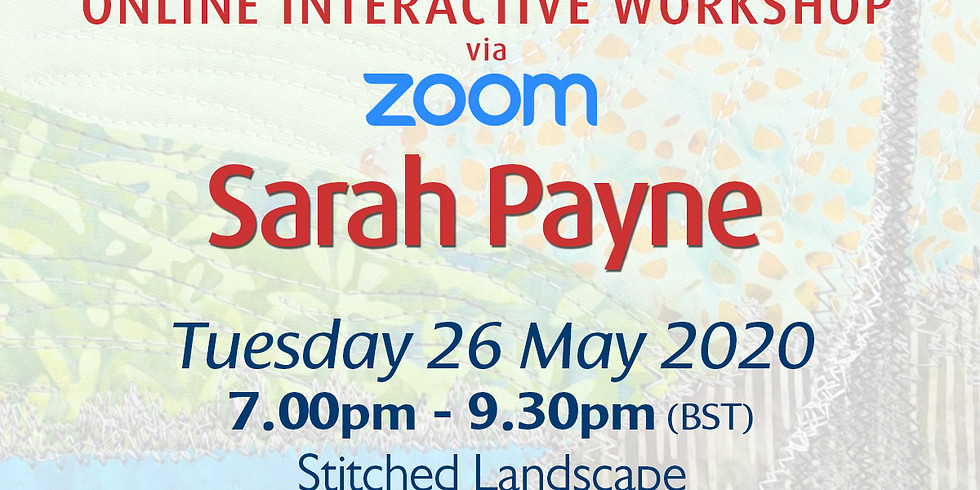 Tuesday 26 May 2020: Online Workshop (Stitched Landscape)