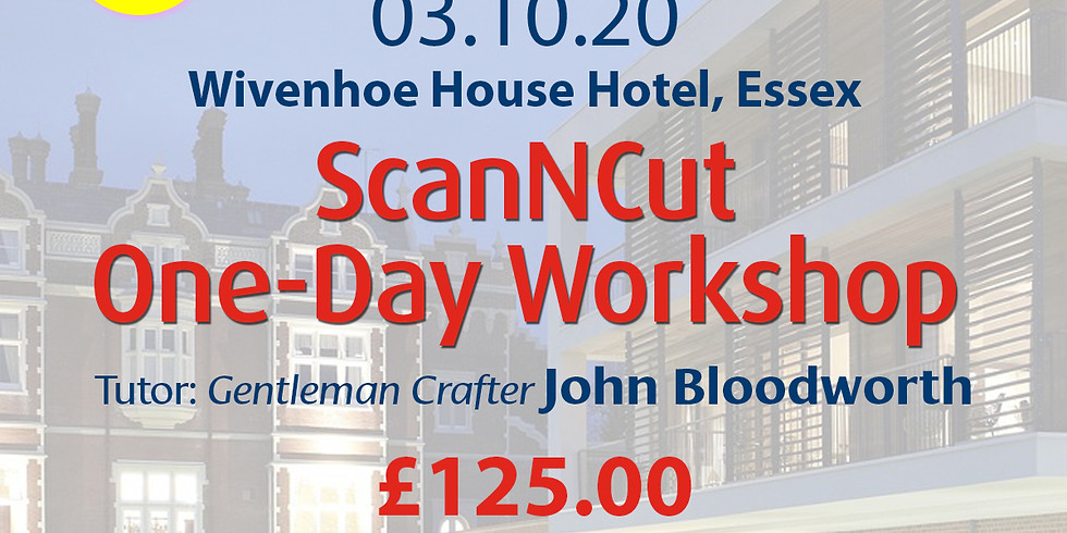 Saturday 03 October 2020: One-Day ScanNCut Course