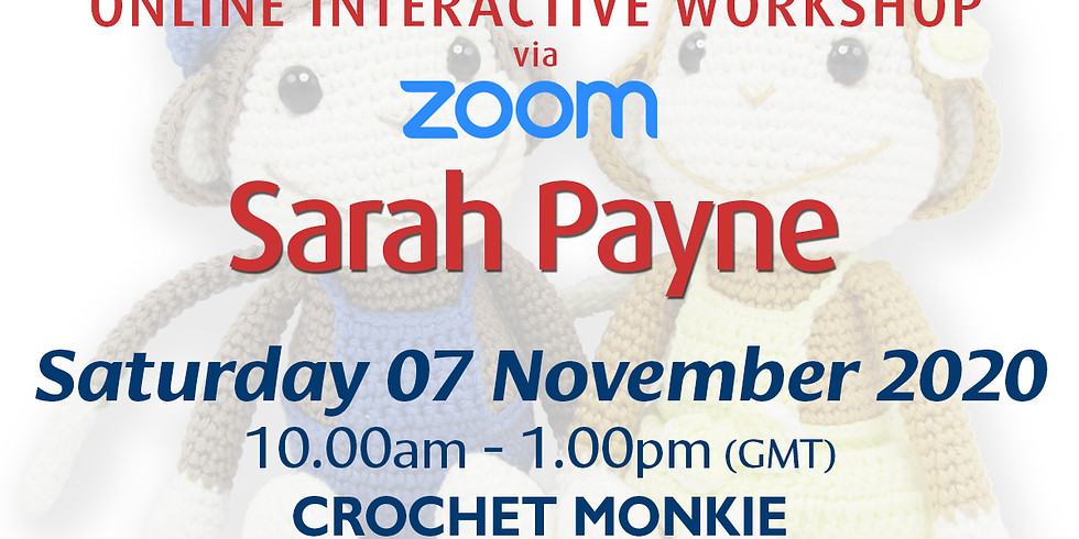 Saturday 07 November 2020: Online Workshop (Crochet Monkie)