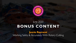 Take 3 Private Members Club Online Videos Craft Bonus Content Top Tutor Jennie Rayment Talks Working Safely & Accurately with Rotary Cutting