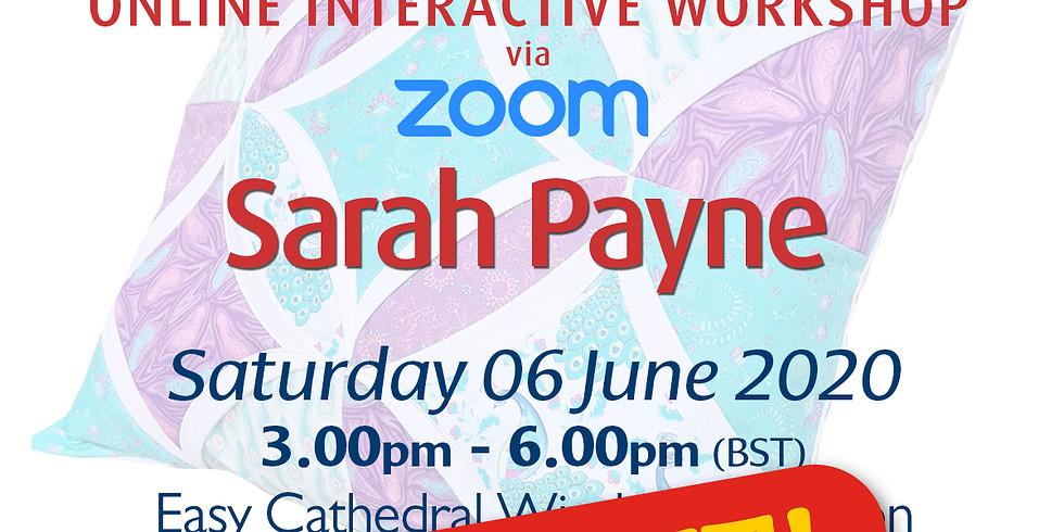 Saturday 06 June 2020: Online Workshop (Easy Cathedral Windows)