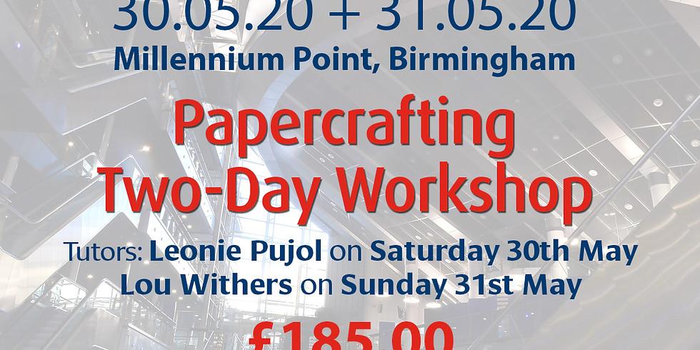 Saturday 30 + Sunday 31 May 2020: Papercrafting