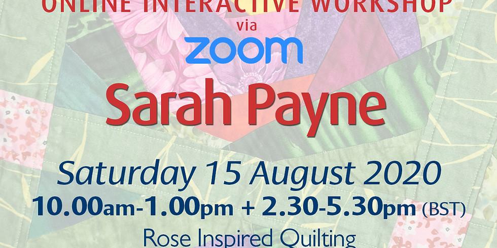 Saturday 15 August 2020: Online Workshop (Rose Quilt)