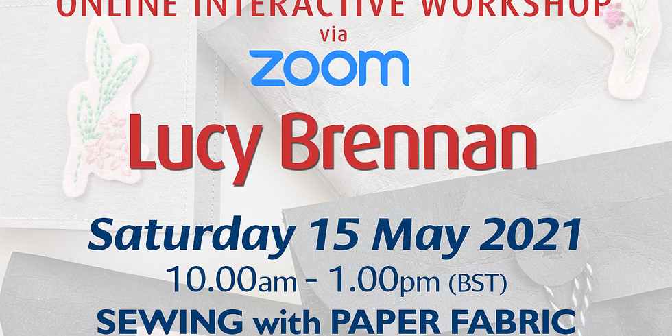Saturday 15 May 2021: Online Workshop (Sewing with Paper Fabric)