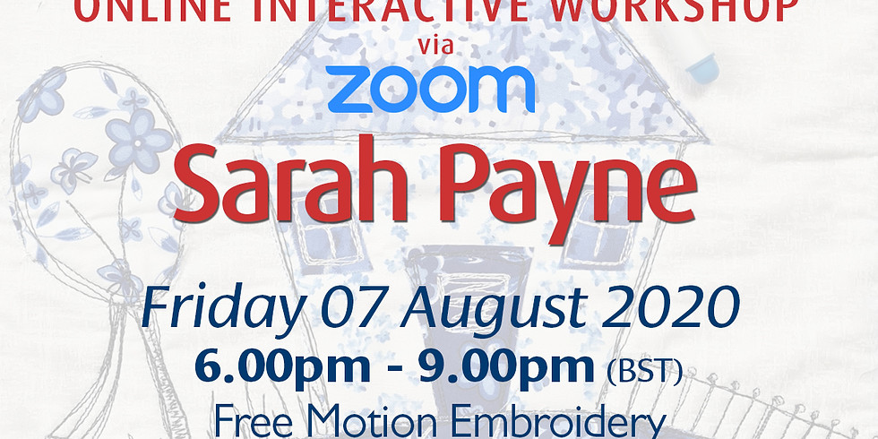 Friday 07 August 2020: Online Workshop (Free Motion Embroidery)
