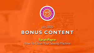 Take 3 Private Members Club Online Videos Craft Techniques Bonus Content Top Tutor Sarah Payne How to Clean Your Sewing-Machine